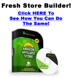 Click HERE to see Fresh Store Builder for You!